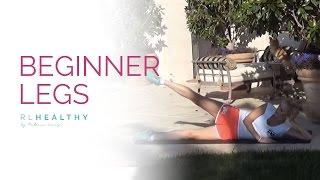 Beginners Legs | Rebecca Louise