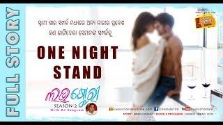 ONE NIGHT STAND II Love Story with RJ Sangram II