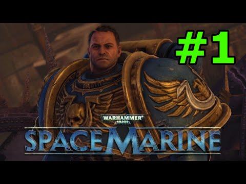 Warhammer 40k Space Marine Walkthrough - Part 1