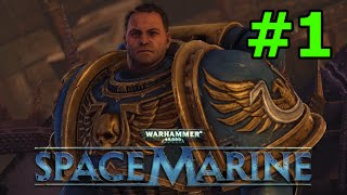 Warhammer 40k Space Marine Walkthrough - Part 1