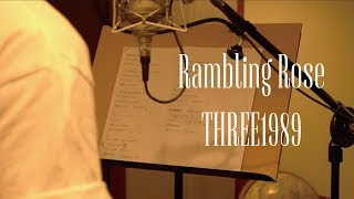 THREE1989 - Rambling Rose