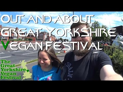 Great Yorkshire Vegan Festival Summer 2016 : Out and About
