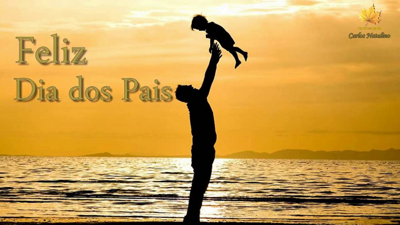 Musical Dia Dos Pais Evangelica: Feliz Dia Dos Pais 2018 (Pai
