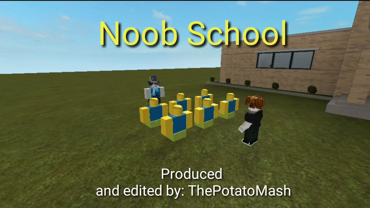 Noob School Roblox Machinima Youtube