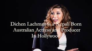 Do you know Nepali Born Hollywood Actress Dichen Lachman?