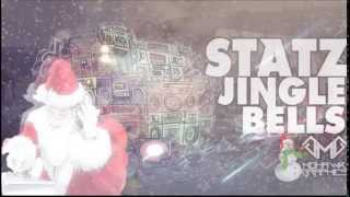 Statz - Jingle Bells (Christmas Hip Hop Remix) *FREE MP3 DOWNLOAD*
