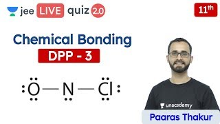 JEE: Chemical Bonding DPP 3 | Class 11 | Unacademy JEE | JEE Chemistry | Paaras Sir