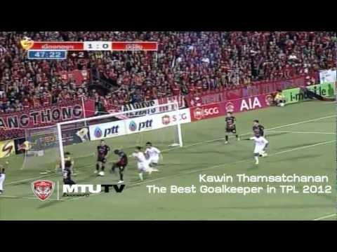 Kawin Thamsatchanan - The Best Goalkeeper in Thailand 2012
