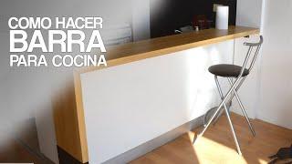 BARRA PARA COCINA FT DUSTIN LUKE PROYECTO MUEBLE YouTube