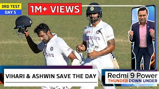 VIHARI & ASHWIN HEROICS Save the Match | Redmi 9 Power presents 'Thunder Down Under' | 3rd Test
