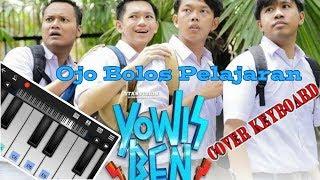 Yo Wis Band - Ojo Bolos Pelajaran (Keyboard Cover)