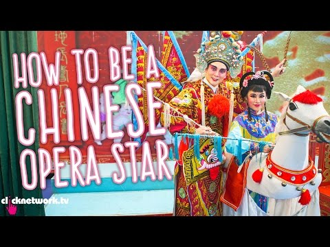 How To Be a Chinese Opera Star - Xiaxue's Guide To Life: EP189