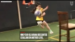 9-Year-Old Ariana Dos Santos Has Ronaldinho-Like Skills Already