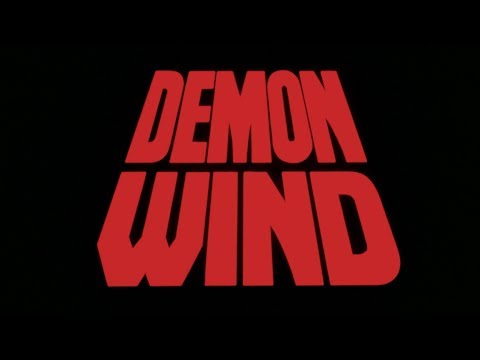 Demon Wind: 1989 Theatrical  Vinegar Syndrome