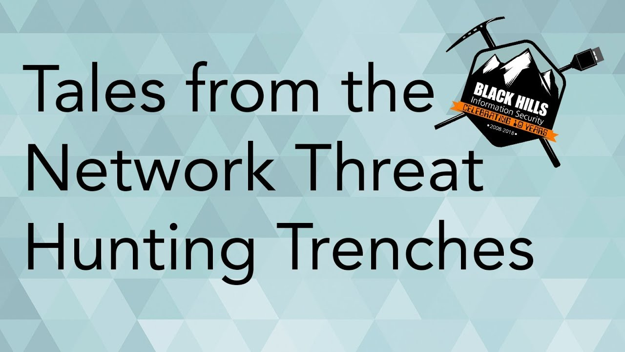 WEBCAST: Tales from the Network Threat Hunting Trenches