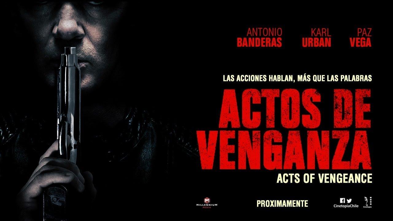 Actos de Venganza - Chile - Trailer Oficial - SUB/ESP