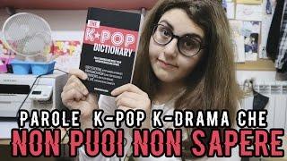 """PAROLE  """" K-POP / K-DRAMA """" che non PUOI NON SAPERE !"""