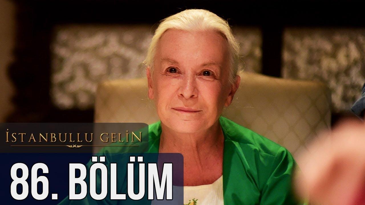 İstanbullu Gelin 86. Bölüm