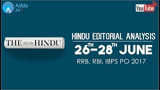 The Hindu Editorial Analysis - 26th to 28th June 2017 - Online Coaching for SBI, IBPS Bank PO thumbnail