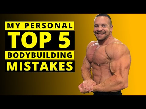 Top 5 Mistakes I Made in my Early Bodybuilding Career