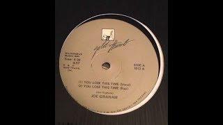 $$$== JOE GRAHAM - You Lose This Time ==$$$