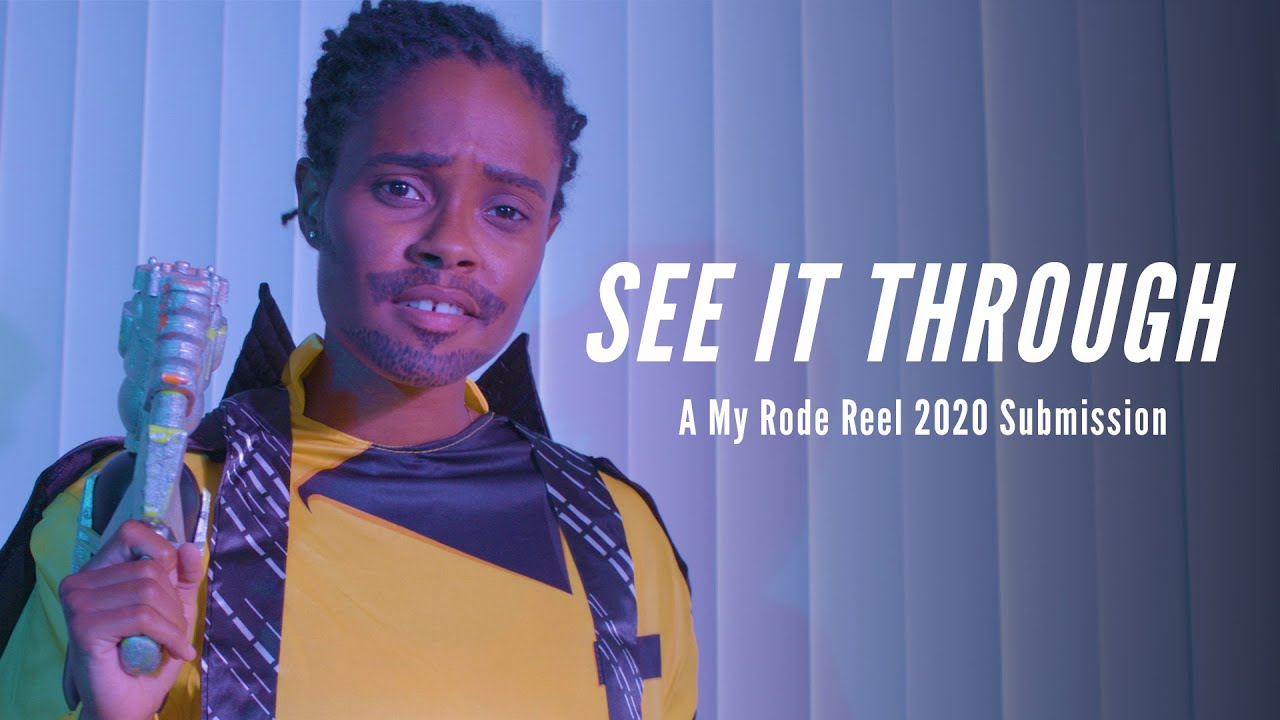 See it Through   MY RODE REEL 2020