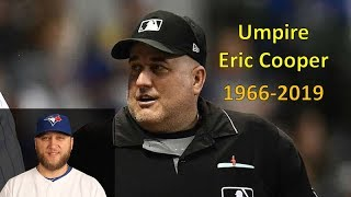 MLB Umpire Eric Cooper Dies @ 52 - Mark Buehrle Connection