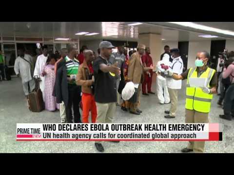 WHO declares Ebola outbreak as a health emergency