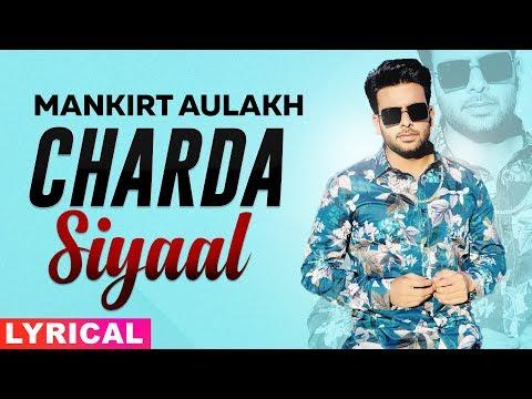 Charda Siyaal Lyrical  Mankirt kh Latest Punjabi Songs 2019  Speed Records