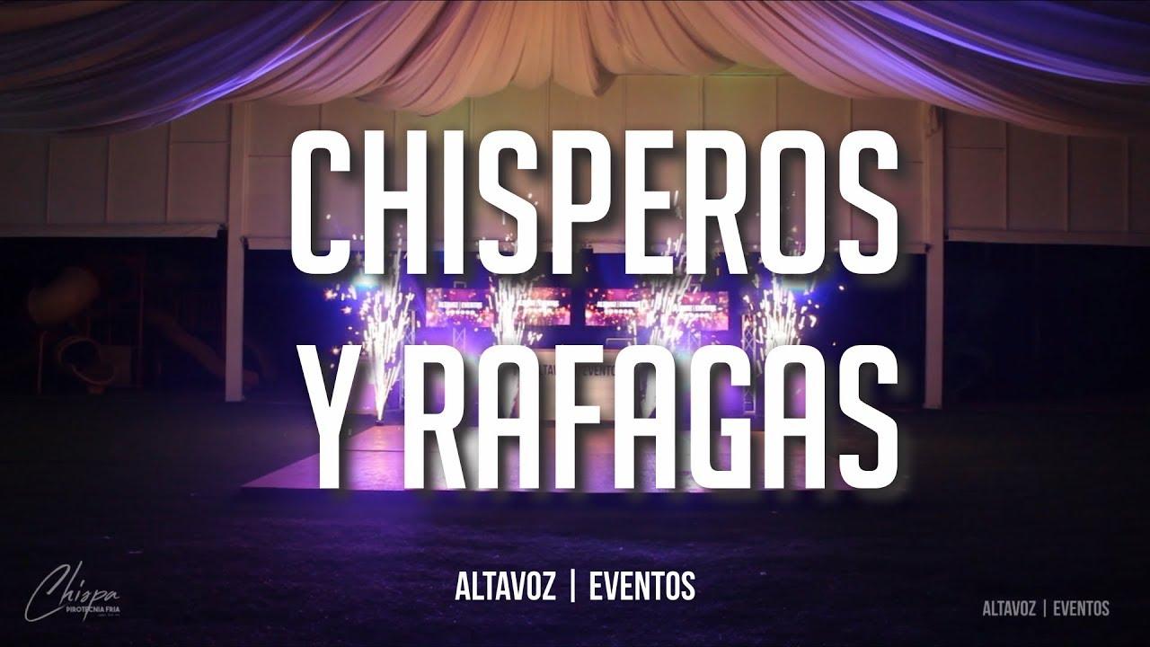 Chisperos y Rafagas | ALTAVOZ EVENTOS | Chispa - Pirotecnia Fria