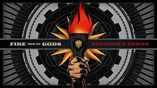 Fire From The Gods - Survivor's Prayer Interlude (Official Audio)