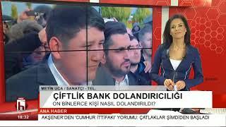 ÇİFTLİK BANK DOLANDIRICILIĞI  METİN UCA  20 03 2018