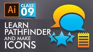 Adobe Illustrator Training - Class 9- Learn Pathfinder and make Icons