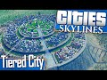 Cities: Skylines | Let's Build a Tiered