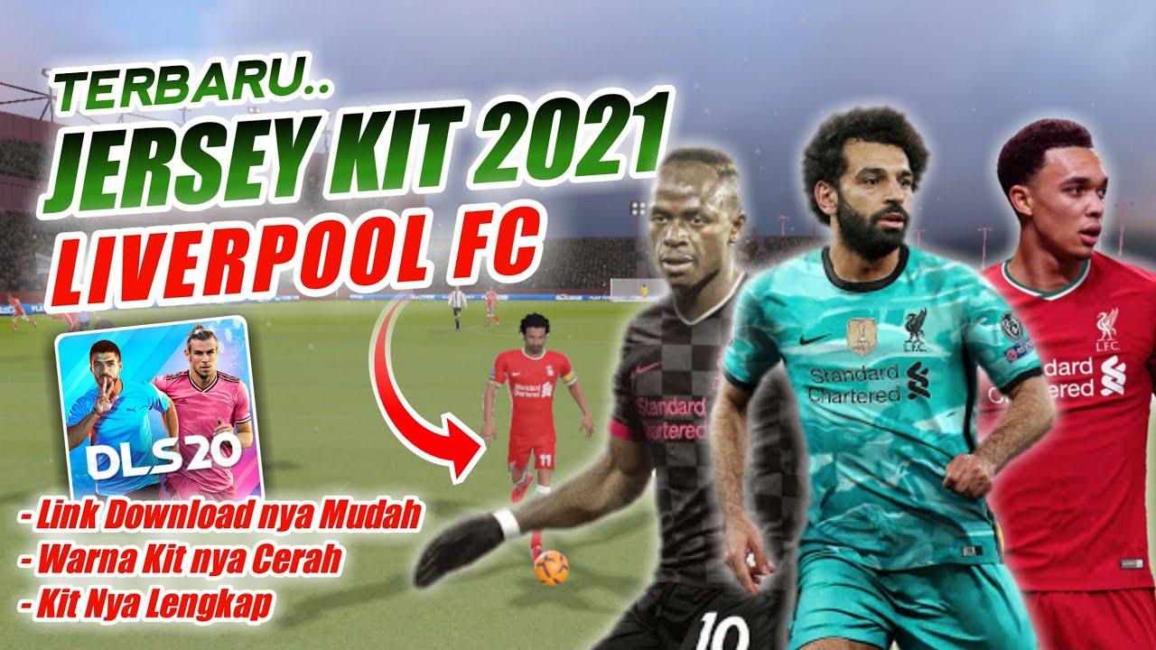 Resmi Rilis Kit Terbaru Liverpool Fc Musim 2021 Dls 20 Downloadnya Mudah Bangett Broo Youtube