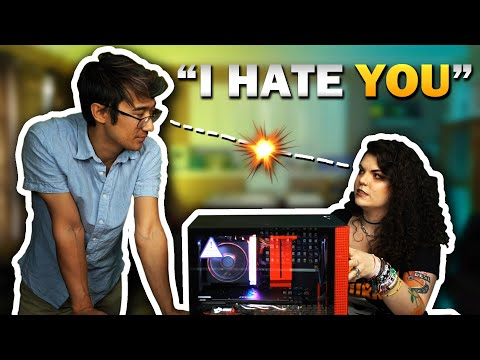 I Built A PC With My Ex Girlfriend