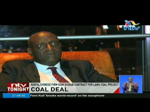 Kenya, Chinese firm sign Ksh. 206 bn contract for Lamu coal project