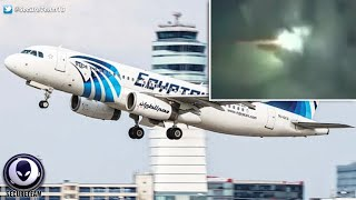 DOOMED EgyptAir Flight Linked To UFO Sighting The Same Day? 5/24/16