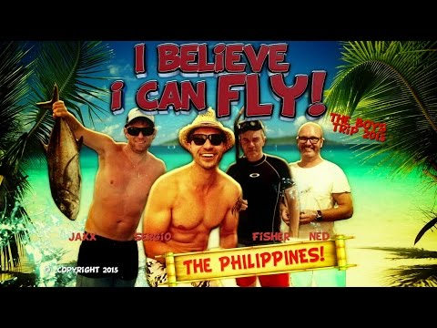 I Believe I Can Fly : Philippines 2015