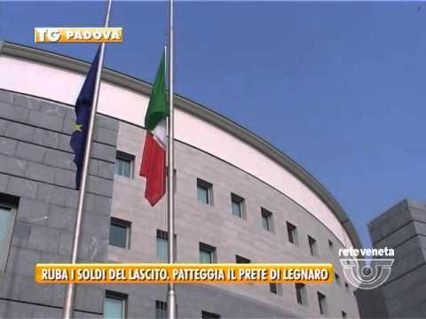 PADOVA TG - 15/04/2016 - RUBA I SOLDI DEL LASCITO. PATTEGGIA IL PRETE DI LEGNARO