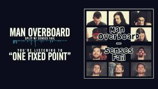 Man Overboard - One Fixed Point