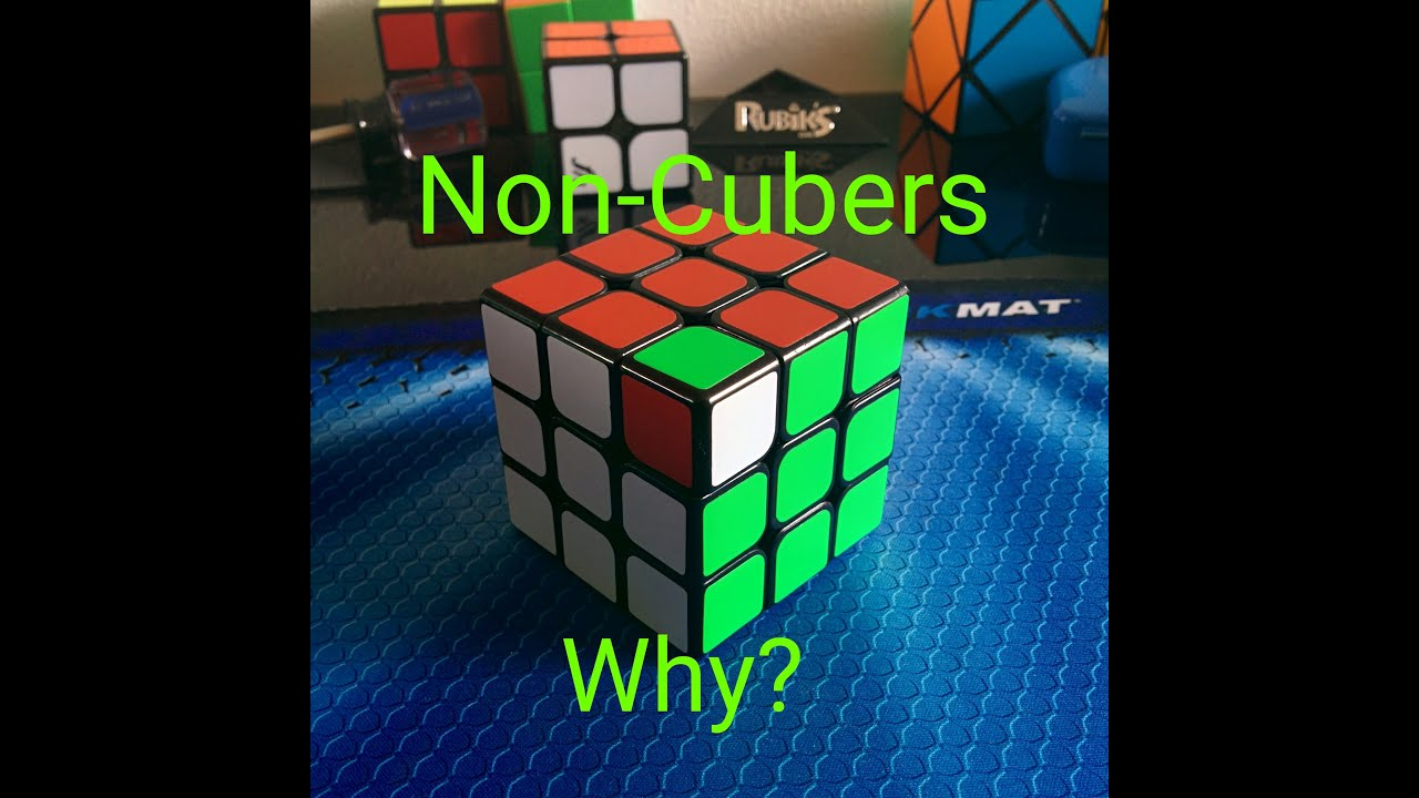 Non Cubers