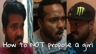 How to NOT propose a girl | GGF |Kaushal Kumar