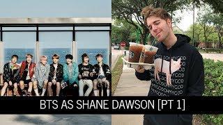 BTS as Shane Dawson videos - Part 1 [reupload]