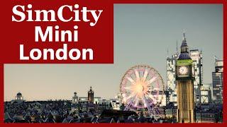 SimCity (2013) - Mini London | SimValera