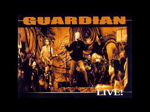 GUARDIAN - LIVE! - FULL ALBUM - VERSION GMAN