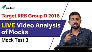 RRB Group D Video Analysis - Mock Test 3