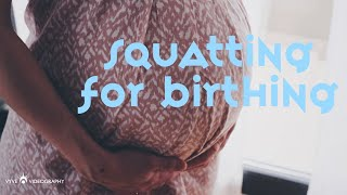 Why squatting is great pose for birthing