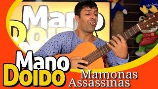 MANO DOIDO CANTANDO CHOPIS CENTS DE MAMONAS ASSASSINAS - MANO DOIDO PARAFUSO SOLTO