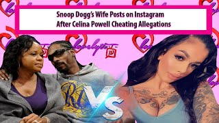 snoop-s-wife-posts-a-ig-message-after-celina-powell-revealed-their-c0c-ine-fueled-hookup-breakdown